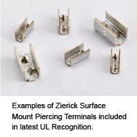Examples of Zierick Surface Mount Piercing Terminals included in latest UL Recognition.